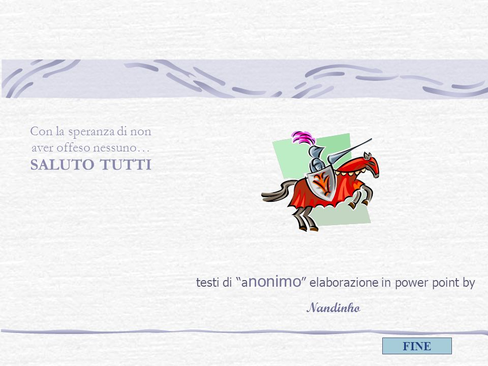 testi di anonimo elaborazione in power point by