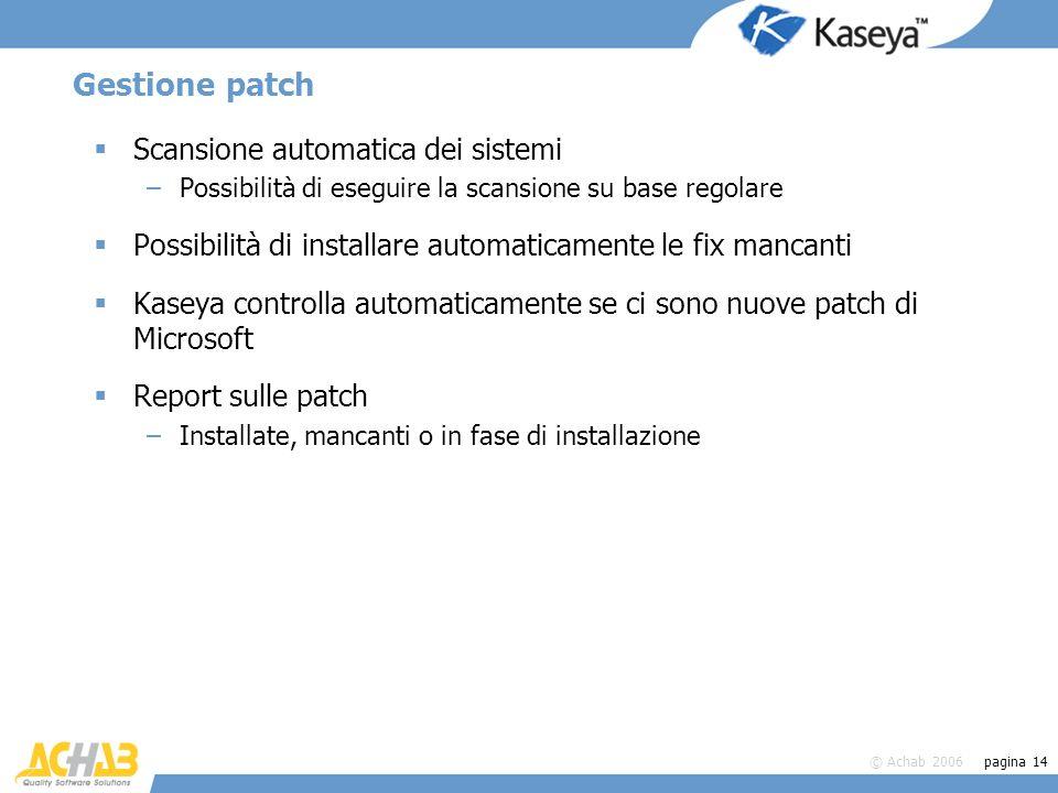 Gestione patch Scansione automatica dei sistemi