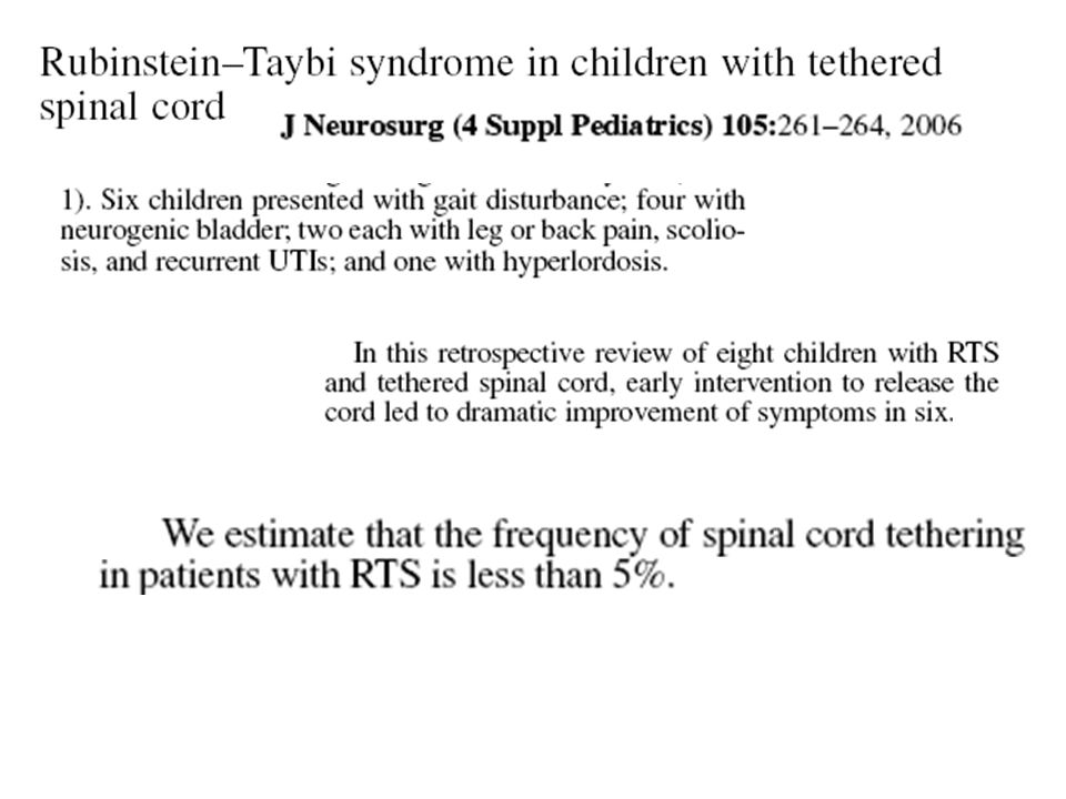 Tethered spinal cord syndrome consists of an abnormally