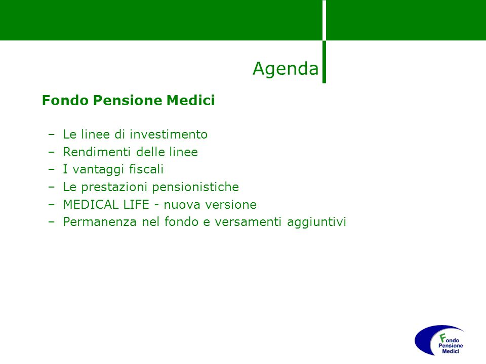 Agenda Fondo Pensione Medici Le linee di investimento