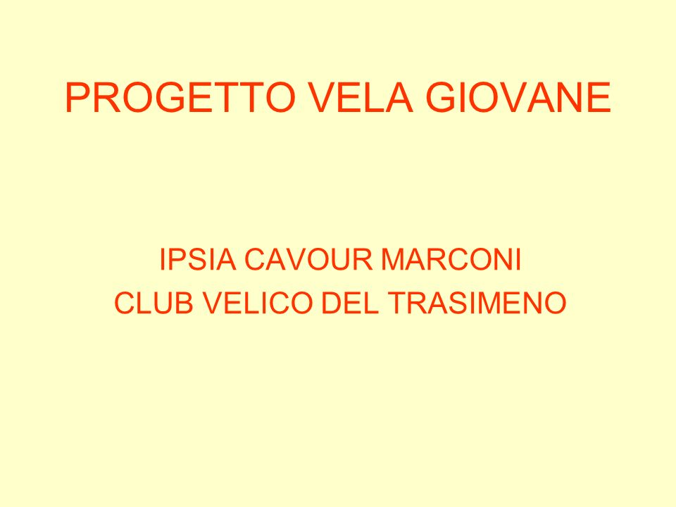 IPSIA CAVOUR MARCONI CLUB VELICO DEL TRASIMENO