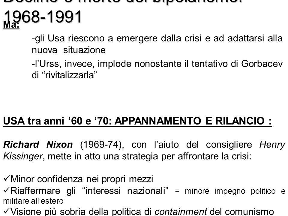 Declino e morte del bipolarismo: 1968-1991