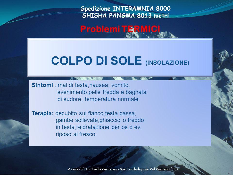 Spedizione INTERAMNIA 8000 COLPO DI SOLE (INSOLAZIONE)