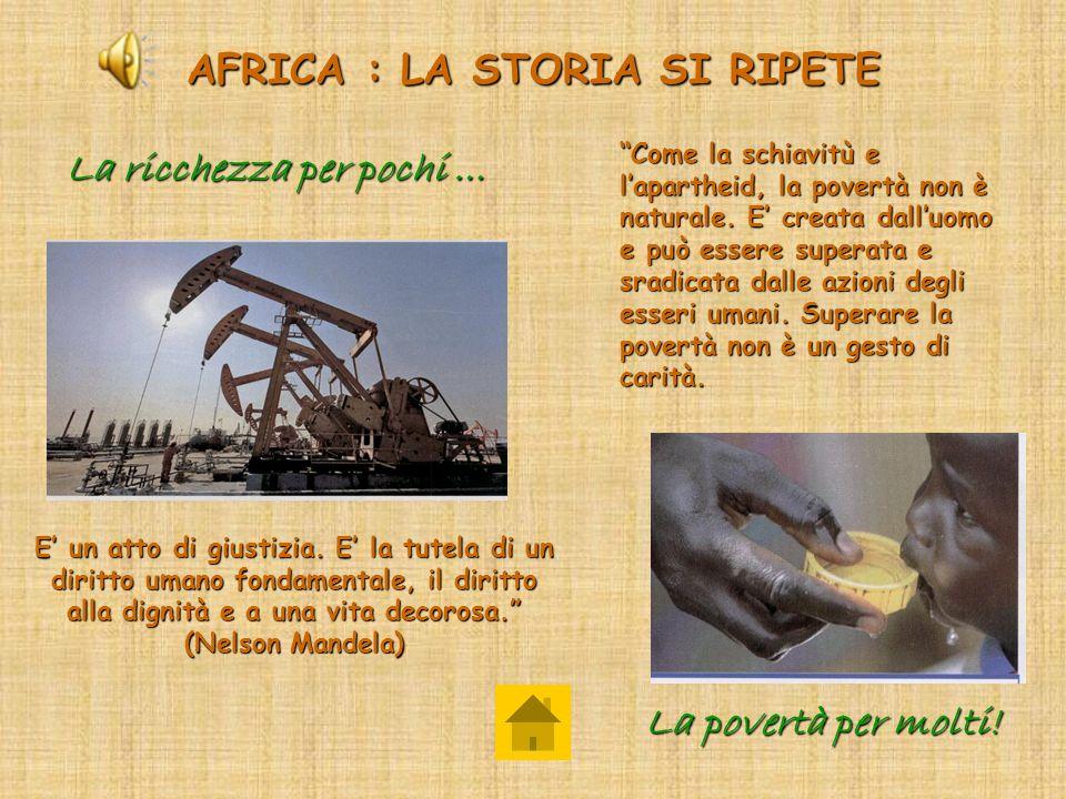 AFRICA : LA STORIA SI RIPETE