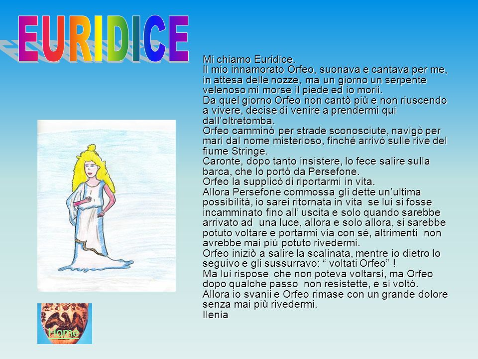 EURIDICE Home Mi chiamo Euridice.