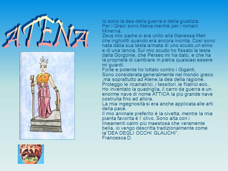 ATENA Home Io sono la dea della guerra e della giustizia.