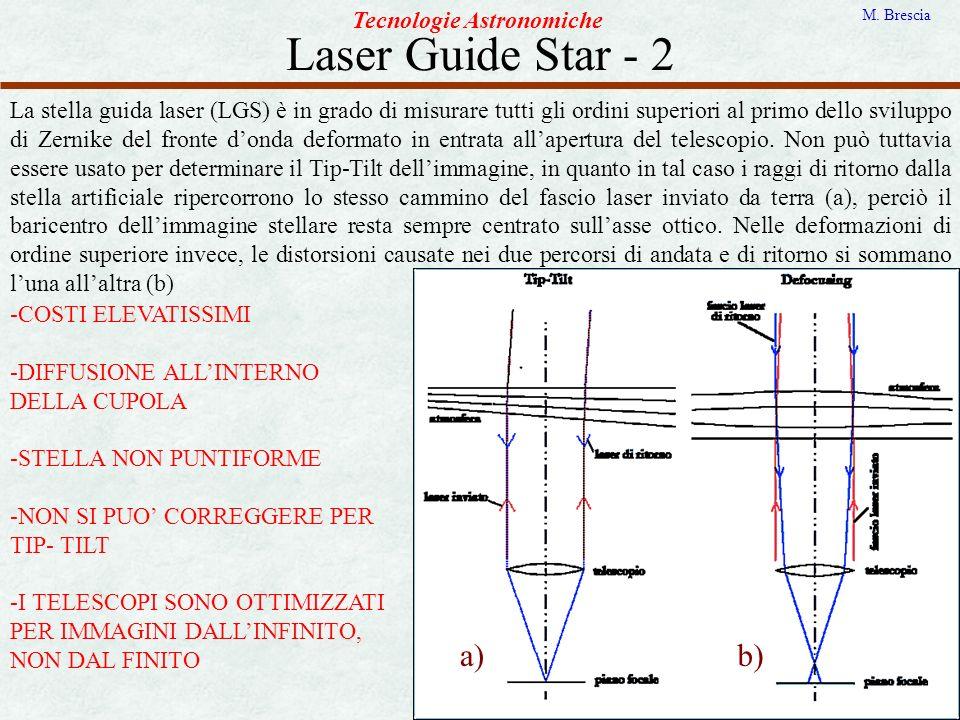 Laser Guide Star - 2 a) b) Tecnologie Astronomiche