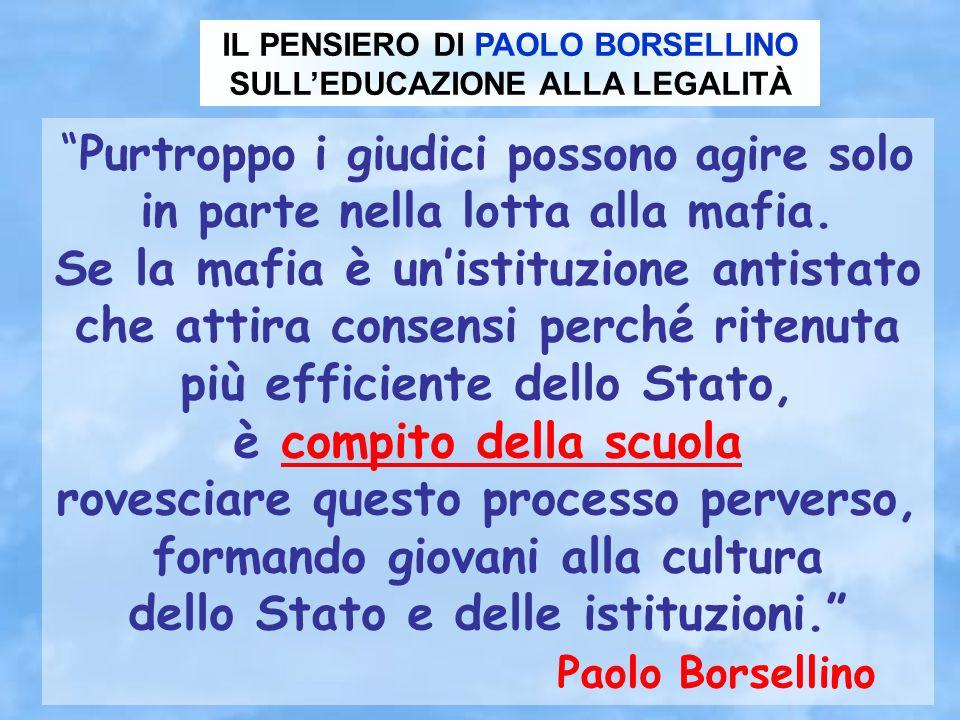 IL PENSIERO DI PAOLO BORSELLINO SULL'EDUCAZIONE ALLA LEGALITÀ