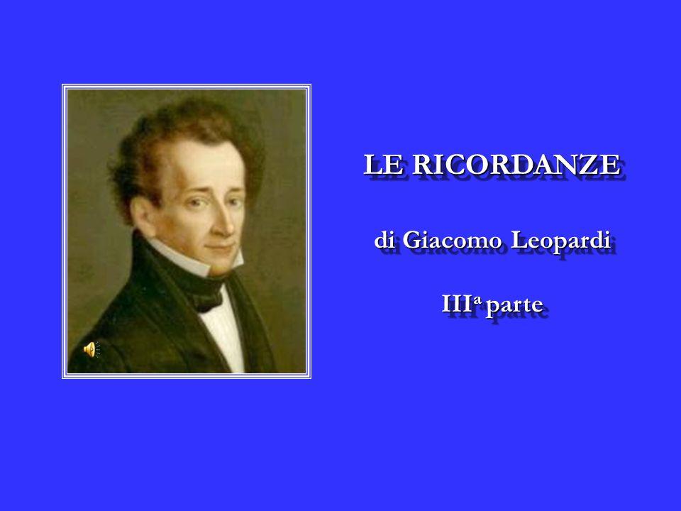 LE RICORDANZE di Giacomo Leopardi IIIa parte