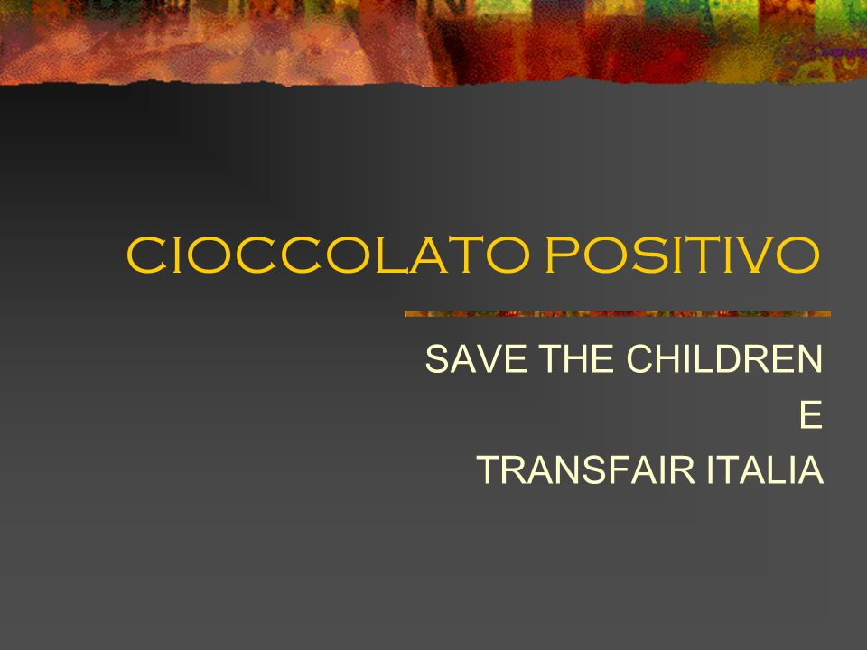 SAVE THE CHILDREN E TRANSFAIR ITALIA