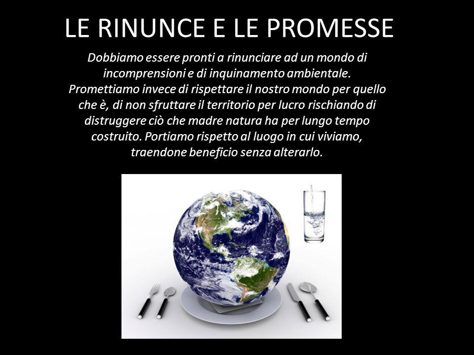 LE RINUNCE E LE PROMESSE