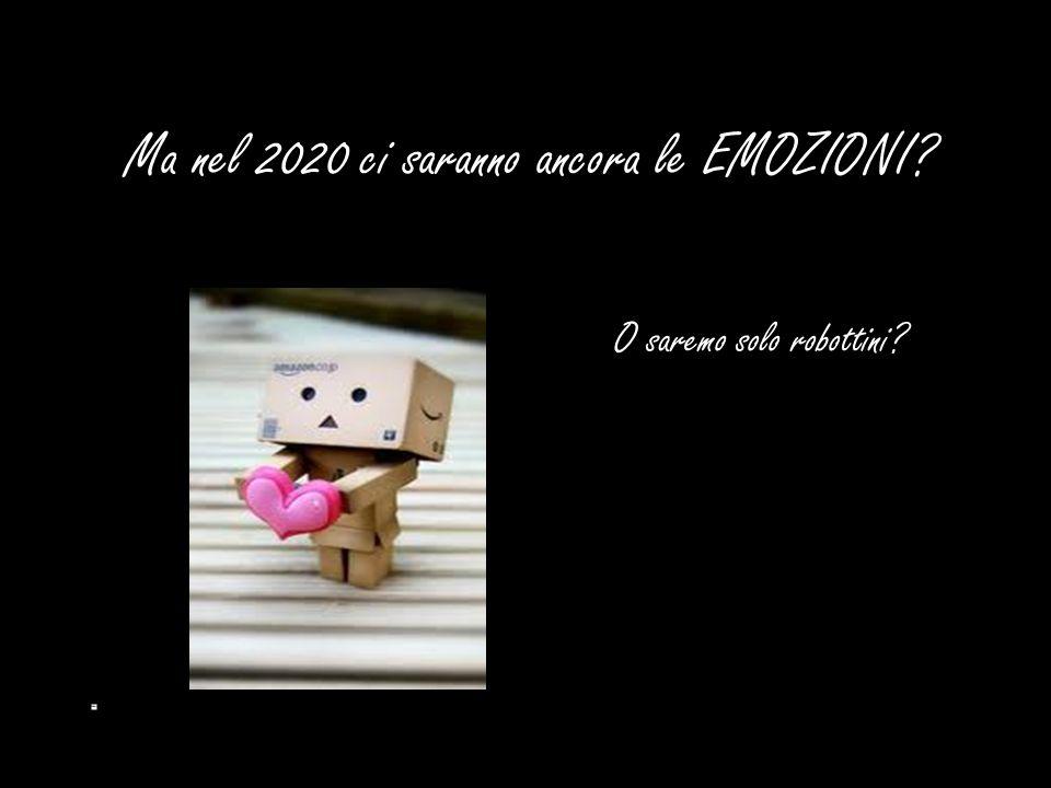 Ma nel 2020 ci saranno ancora le EMOZIONI