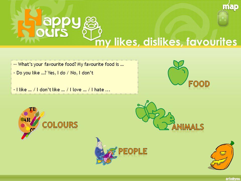 my likes, dislikes, favourites