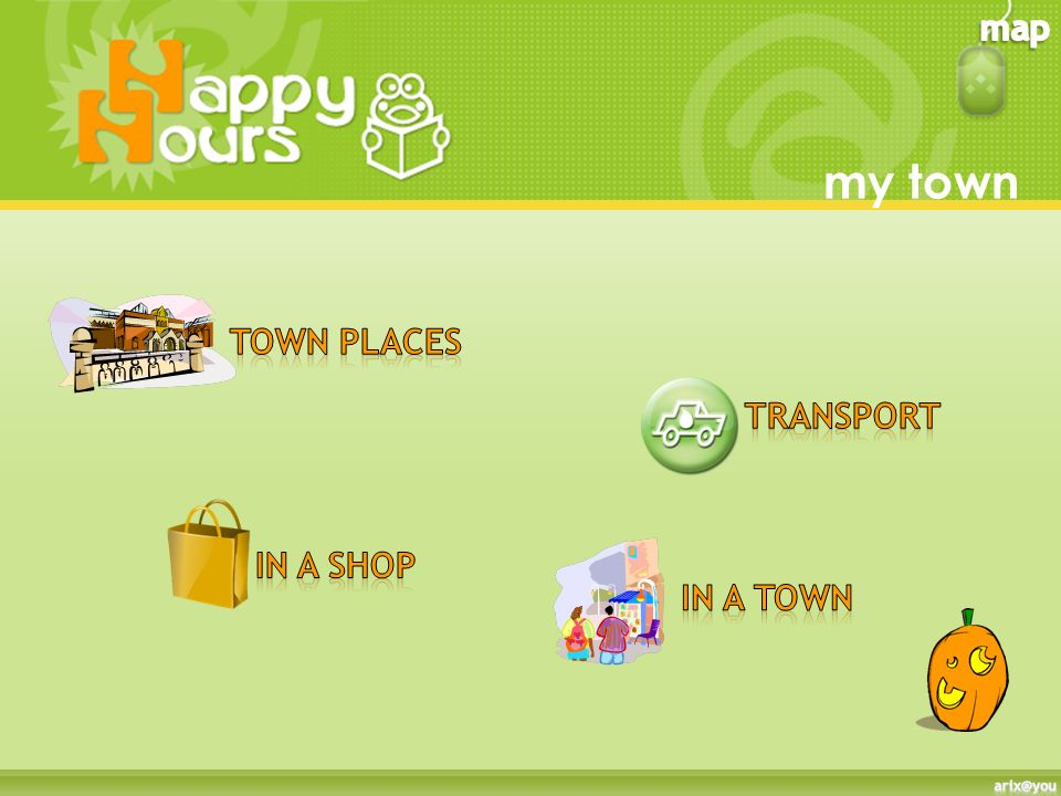 my town Town places transport In a shop In a town