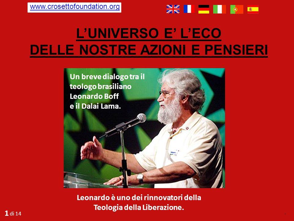 L'UNIVERSO E' L'ECO DELLE NOSTRE AZIONI E PENSIERI