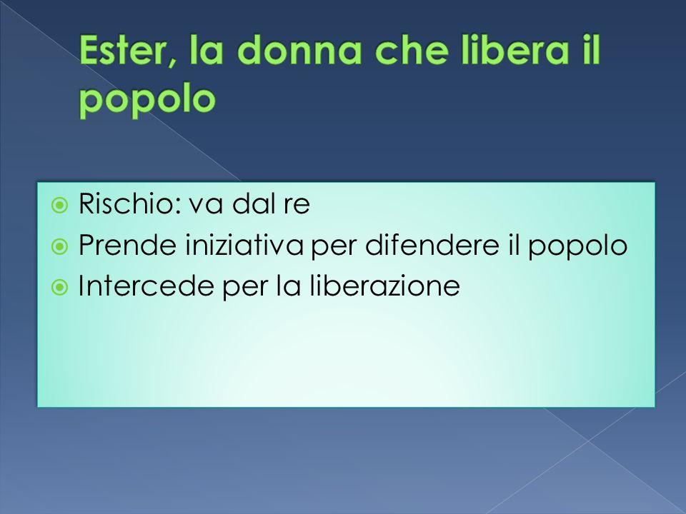 Ester, la donna che libera il popolo