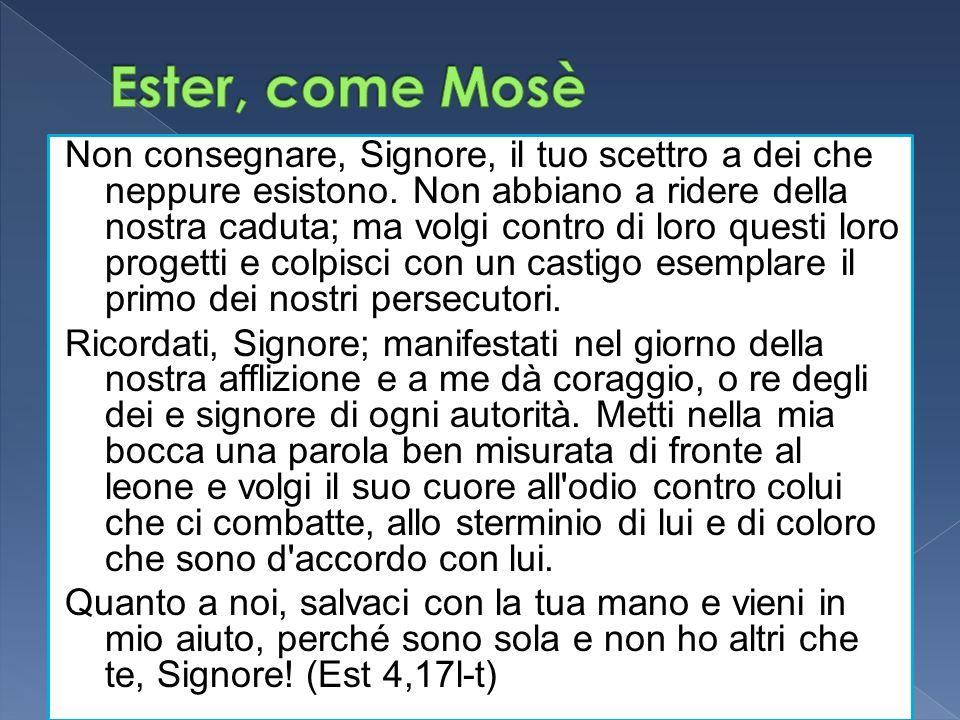 Ester, come Mosè