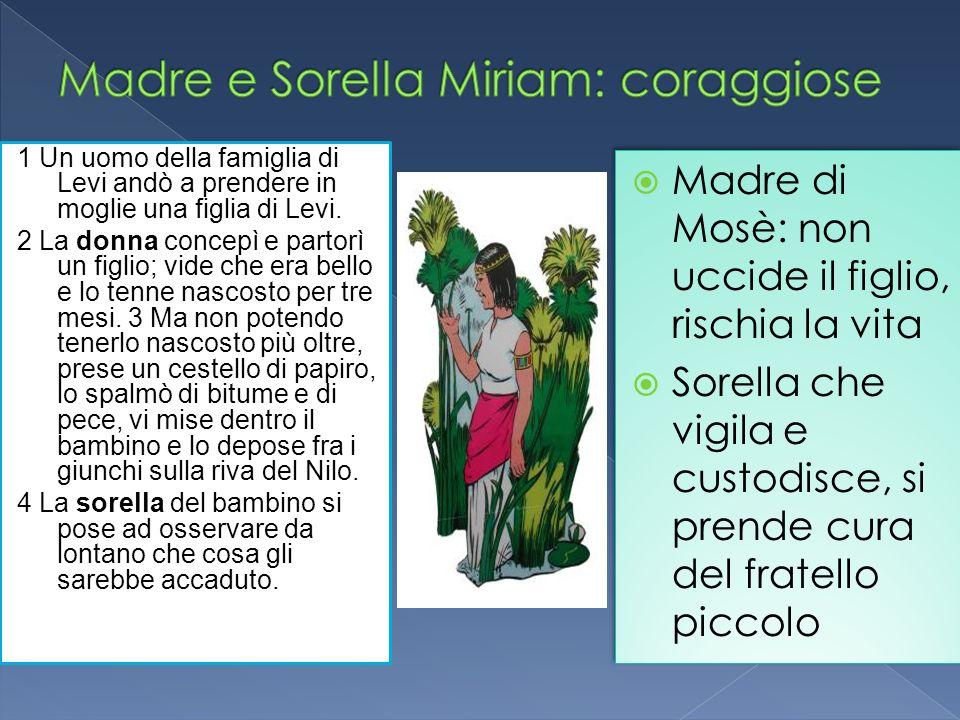 Madre e Sorella Miriam: coraggiose
