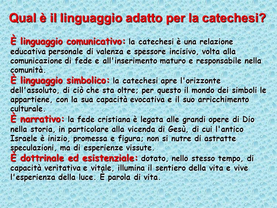 Qual è il linguaggio adatto per la catechesi