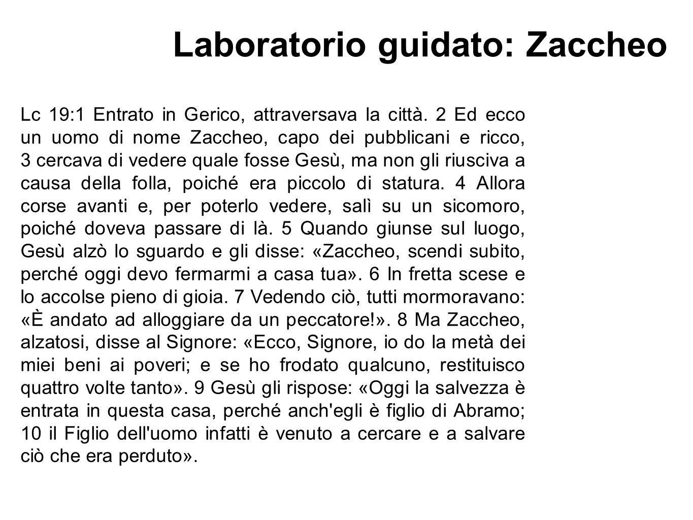 Laboratorio guidato: Zaccheo