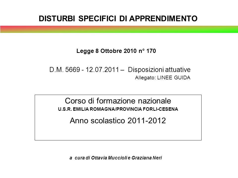 D.M. 5669 - 12.07.2011 – Disposizioni attuative Allegato: LINEE GUIDA