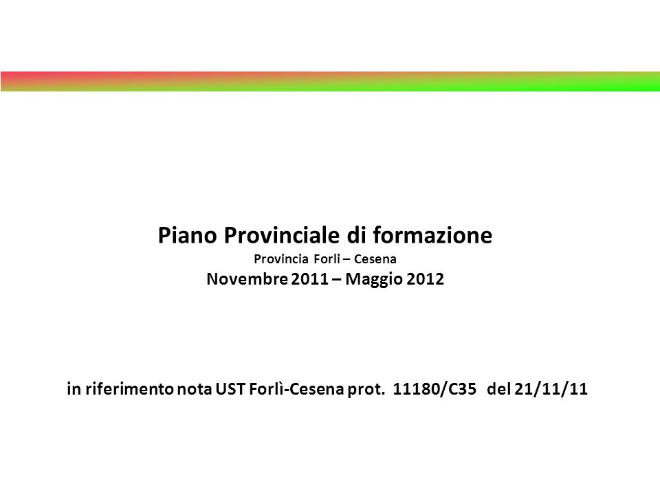 in riferimento nota UST Forlì-Cesena prot. 11180/C35 del 21/11/11
