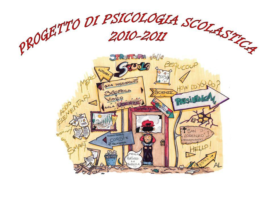 PROGETTO DI PSICOLOGIA SCOLASTICA