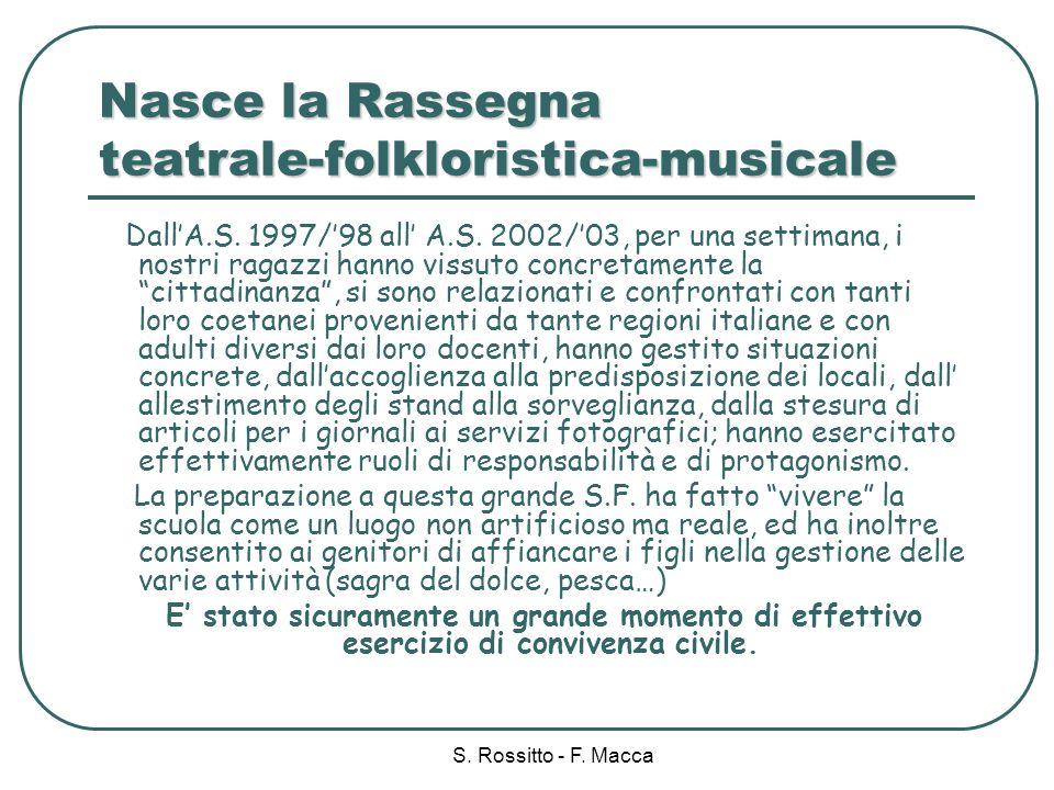 Nasce la Rassegna teatrale-folkloristica-musicale