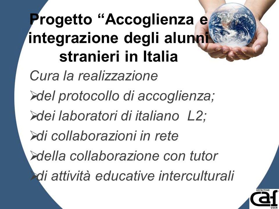 Progetto Accoglienza e integrazione degli alunni stranieri in Italia