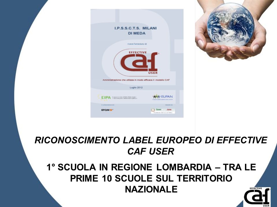 RICONOSCIMENTO LABEL EUROPEO DI EFFECTIVE CAF USER