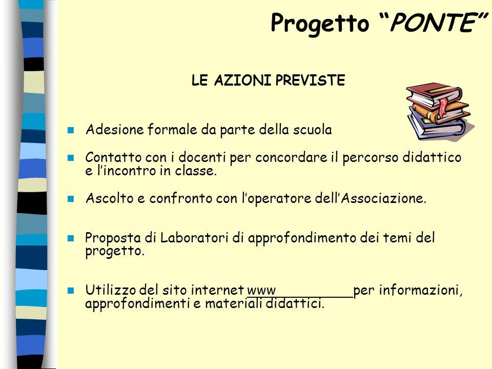 Progetto PONTE LE AZIONI PREVISTE