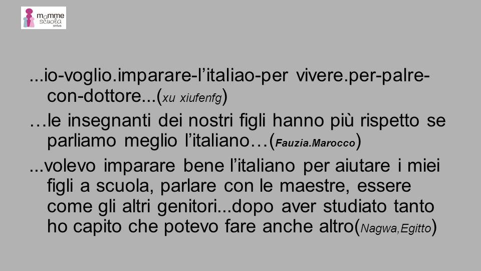 io-voglio. imparare-l'italiao-per vivere. per-palre-con-dottore