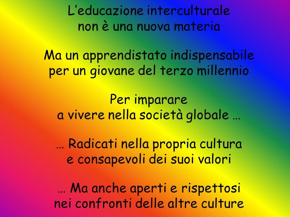 L'educazione interculturale non è una nuova materia