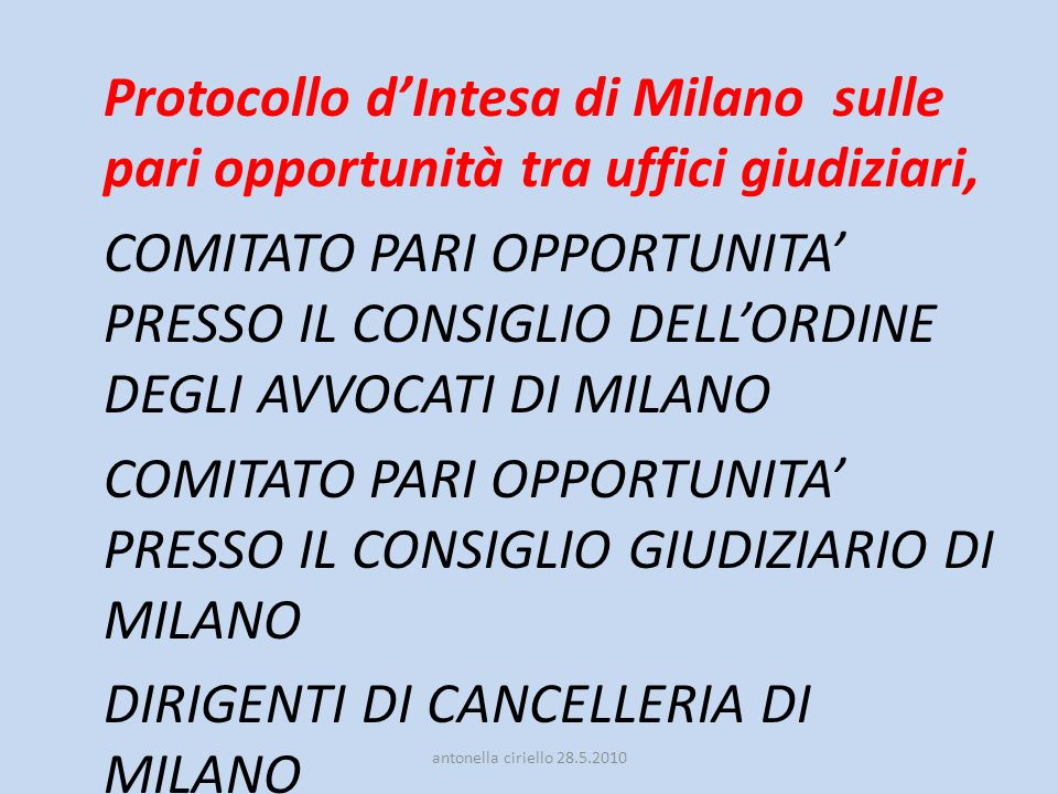 COMITATO PARI OPPORTUNITA' PRESSO IL CONSIGLIO GIUDIZIARIO DI MILANO