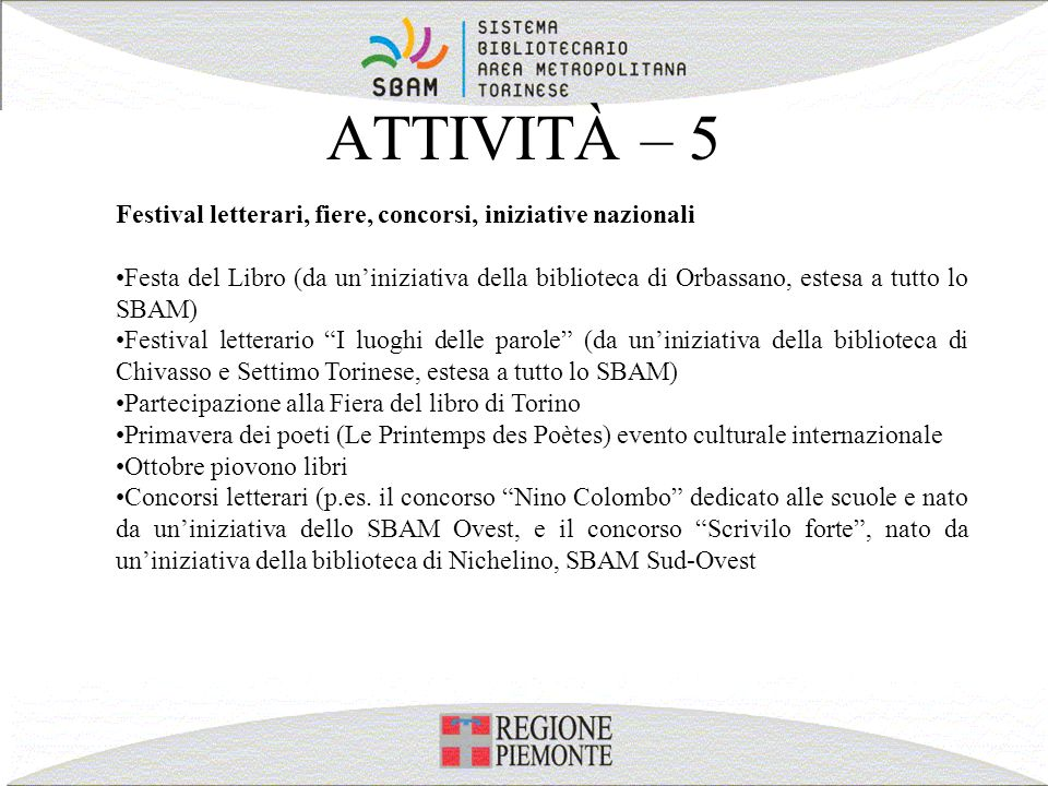 ATTIVITÀ – 5 Festival letterari, fiere, concorsi, iniziative nazionali