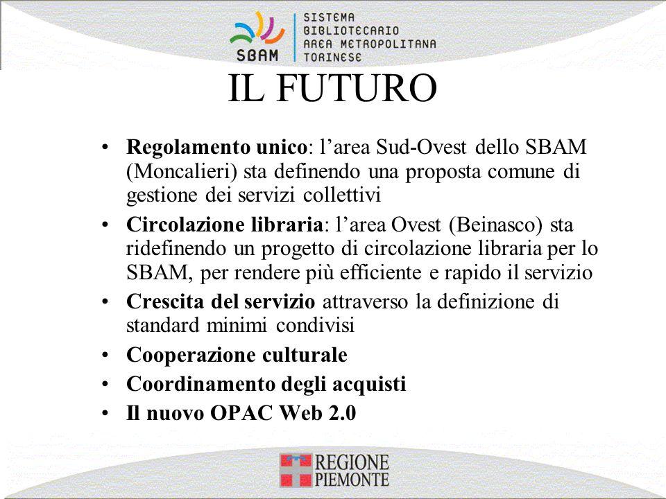IL FUTURO Regolamento unico: l'area Sud-Ovest dello SBAM (Moncalieri) sta definendo una proposta comune di gestione dei servizi collettivi.