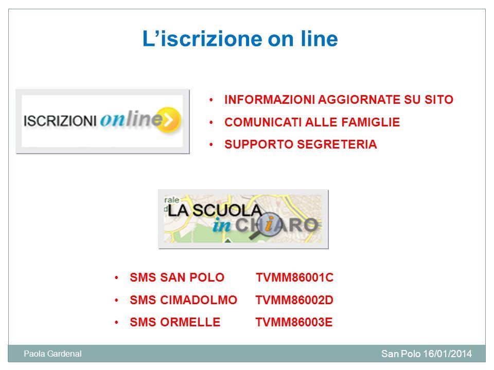 L'iscrizione on line INFORMAZIONI AGGIORNATE SU SITO