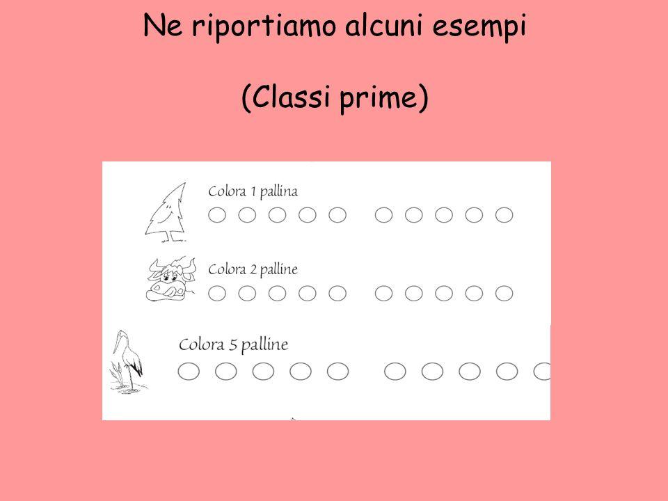 Ne riportiamo alcuni esempi (Classi prime)