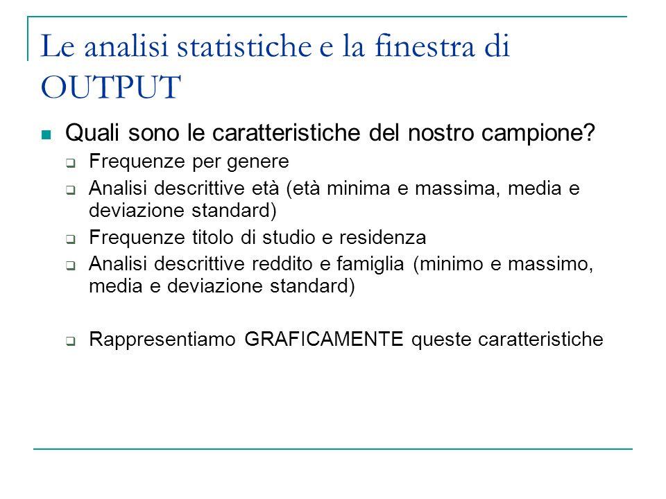Le analisi statistiche e la finestra di OUTPUT