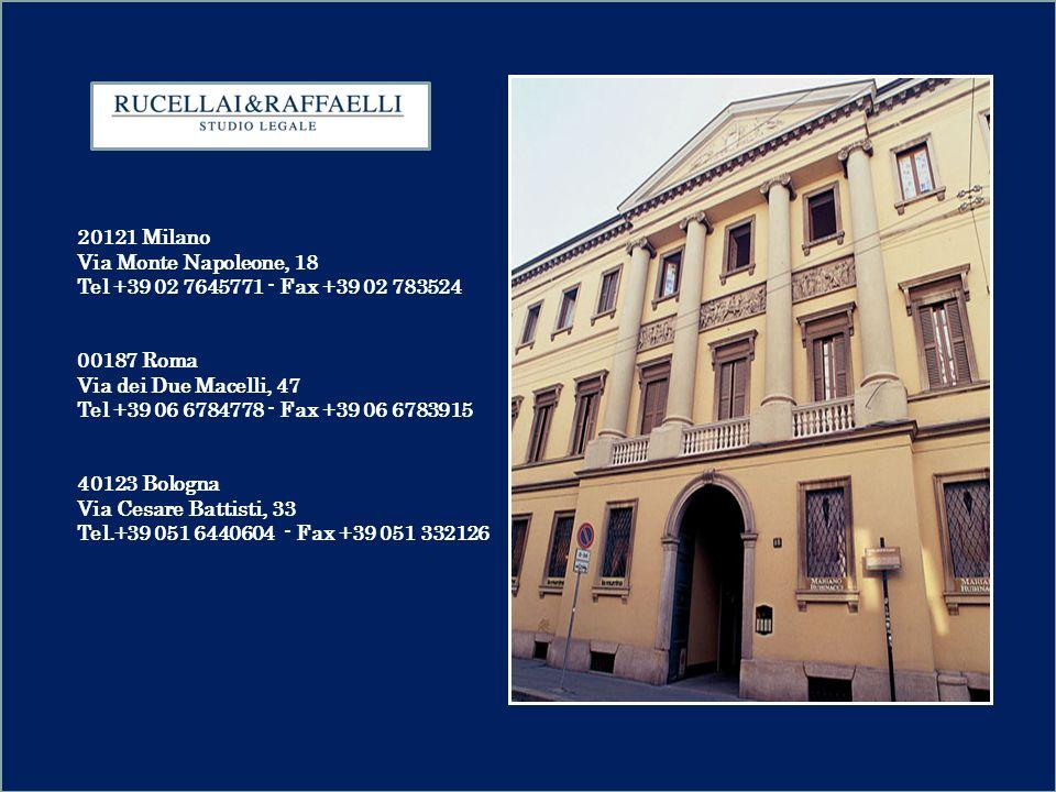 20121 Milano Via Monte Napoleone, 18. Tel +39 02 7645771 - Fax +39 02 783524. 00187 Roma. Via dei Due Macelli, 47.