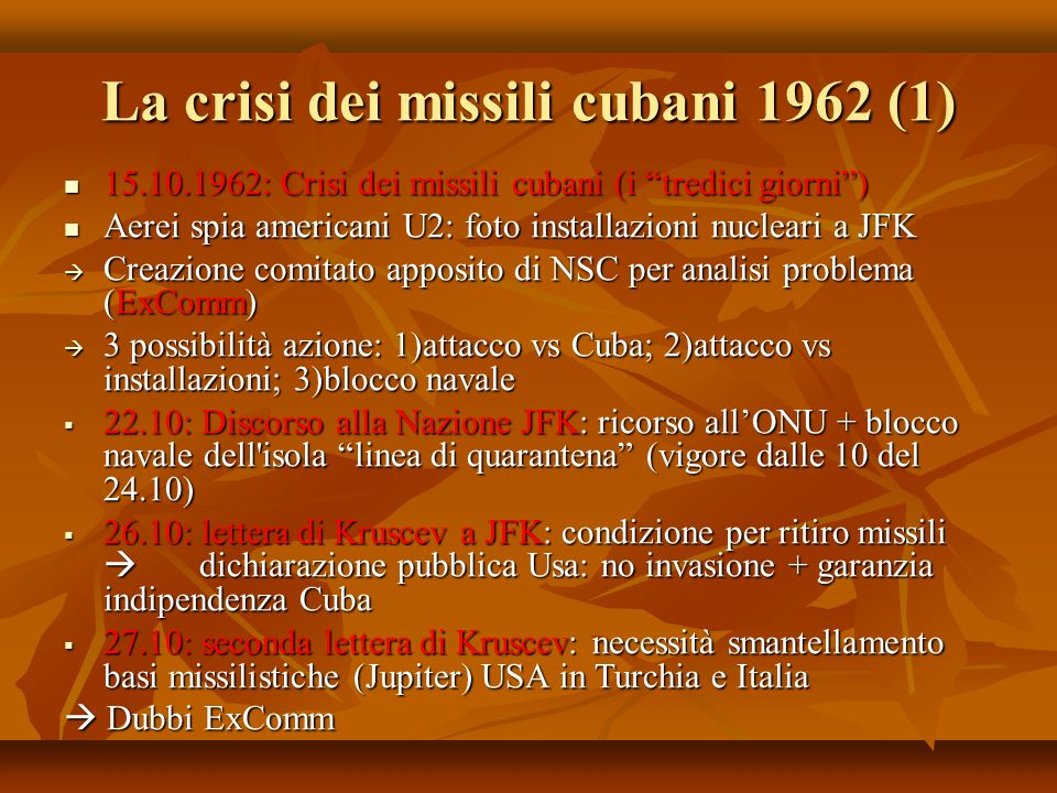 La crisi dei missili cubani 1962 (1)