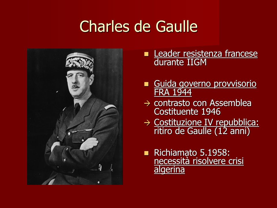 Charles de Gaulle Leader resistenza francese durante IIGM