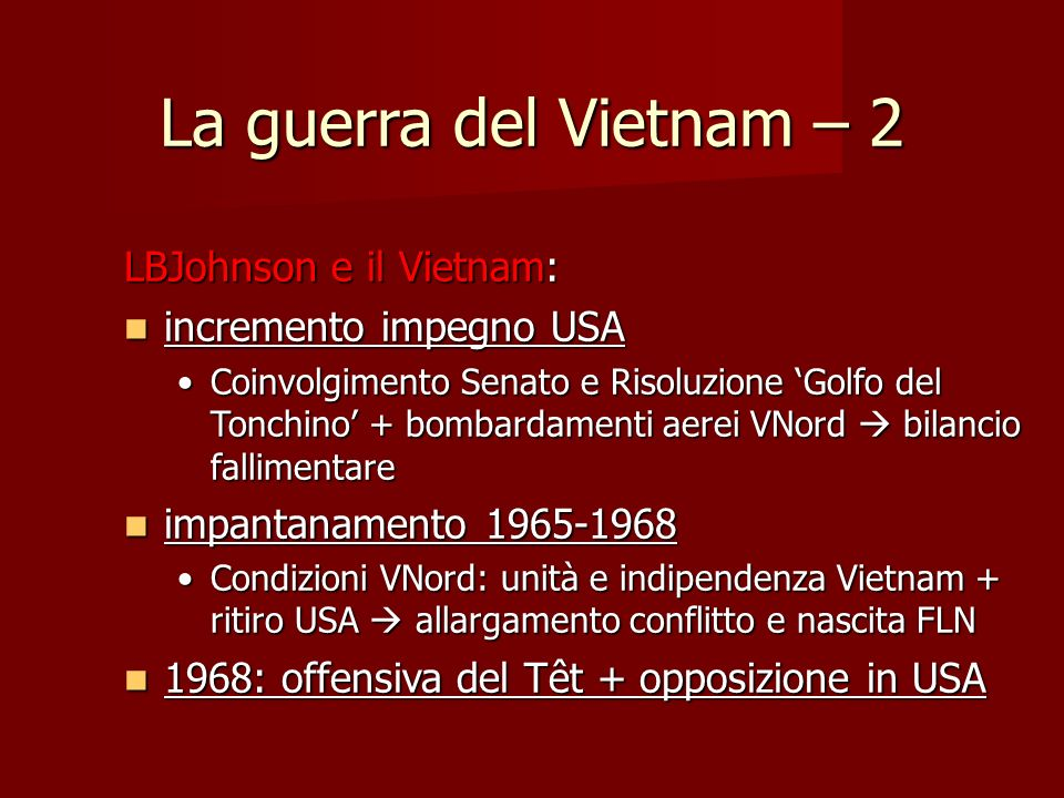 La guerra del Vietnam – 2 LBJohnson e il Vietnam: