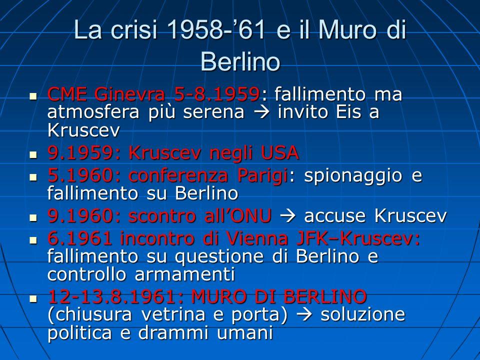 La crisi 1958-'61 e il Muro di Berlino