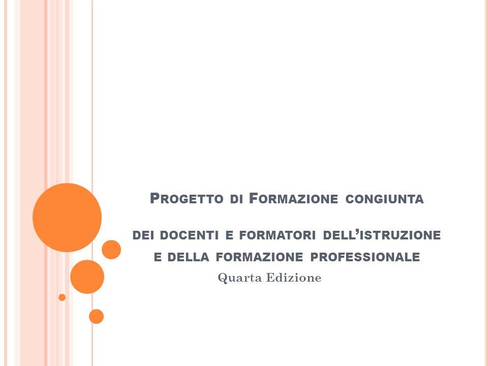 Progetto di Formazione congiunta dei docenti e formatori dell'istruzione e della formazione professionale