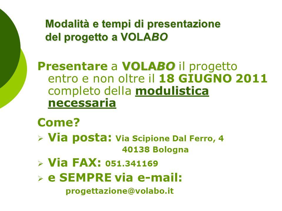 Modalità e tempi di presentazione del progetto a VOLABO