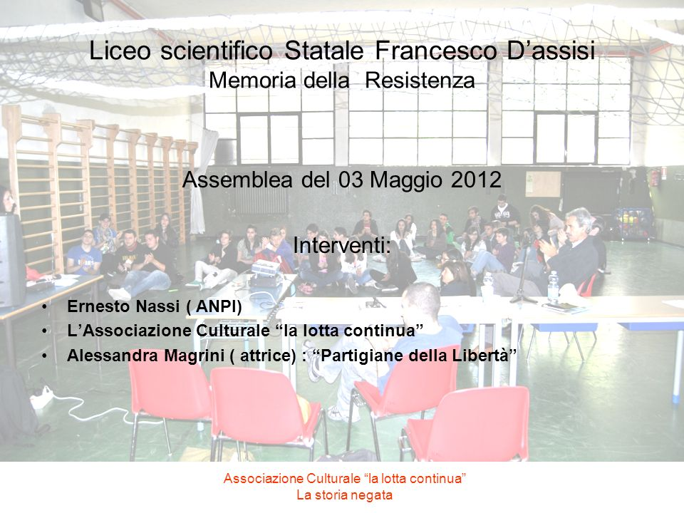 Liceo scientifico Statale Francesco D'assisi Memoria della Resistenza