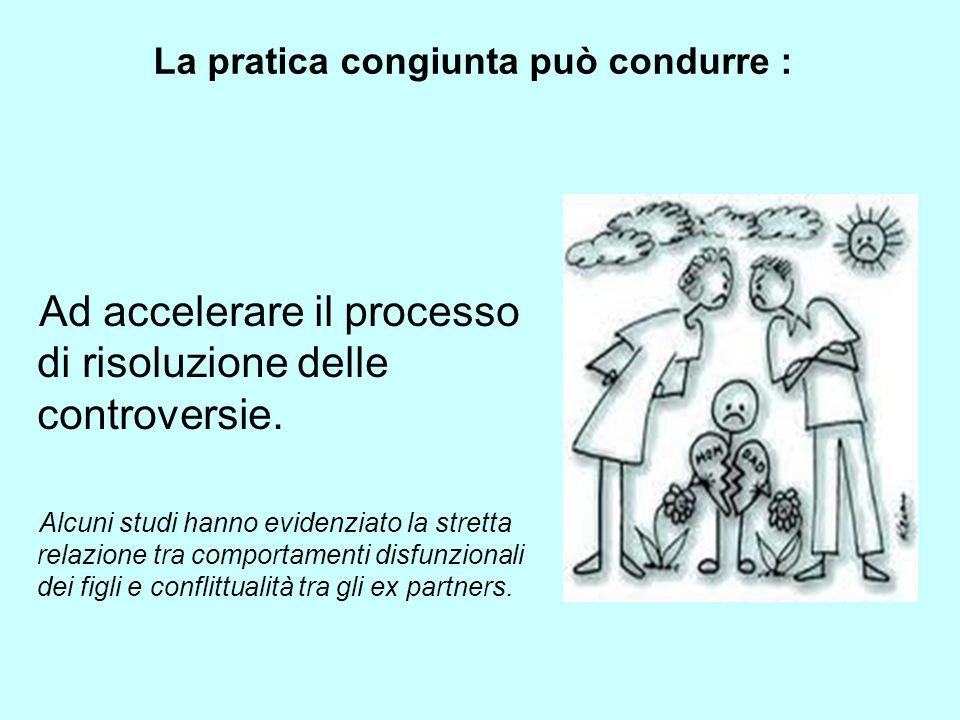 La pratica congiunta può condurre :