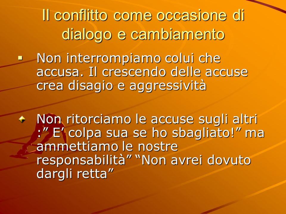 Il conflitto come occasione di dialogo e cambiamento
