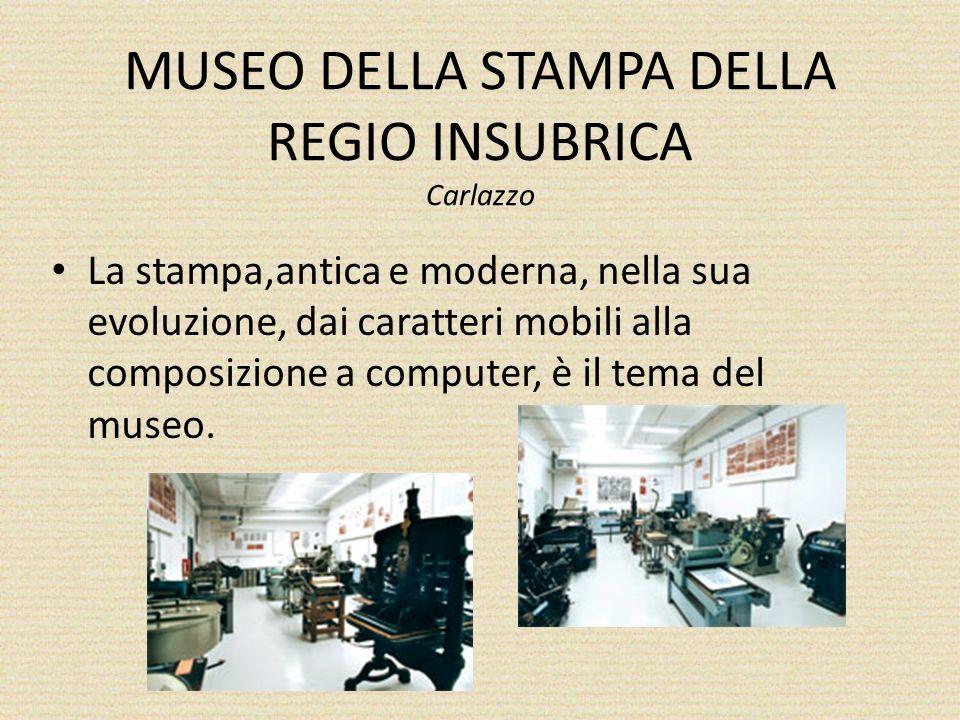 MUSEO DELLA STAMPA DELLA REGIO INSUBRICA Carlazzo